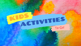 Kids Activities To-Go!