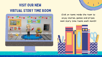 Click the picture to view our Virtual Story Time Room!